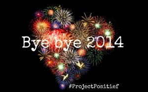 Project Positief #20 – 11 inspirerende bloggers sluiten 2014 af