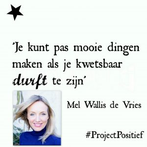 Project Positief Close Up – Mel Wallis de Vries over creativiteit