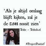 Project Positief Close Up – Teske (Teskuh.nl) over passie