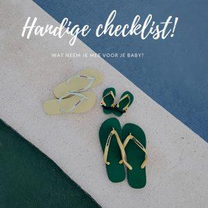 Vakantie baby checklist / paklijst – Wat neem je mee voor je baby?