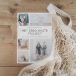 Het Zero Waste project – Een leuker leven met minder plastic