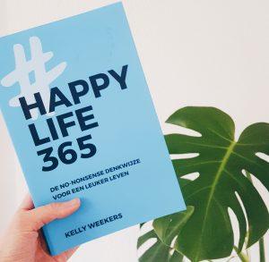 Een leuker leven door Happy Life 365 van Kelly Weekers