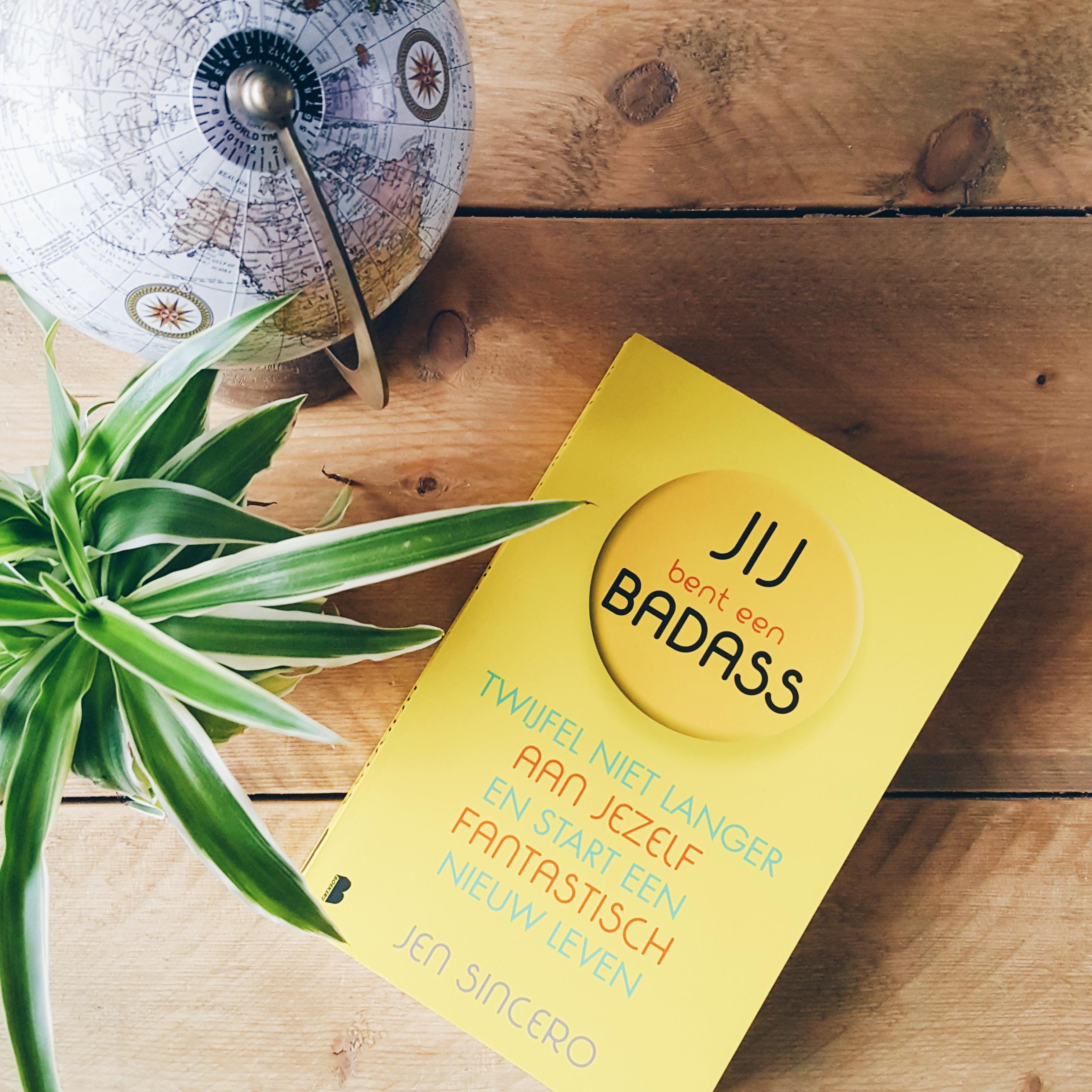 Jij bent een badass van Jen Sincero – Beste zelfhulpboek ooit?